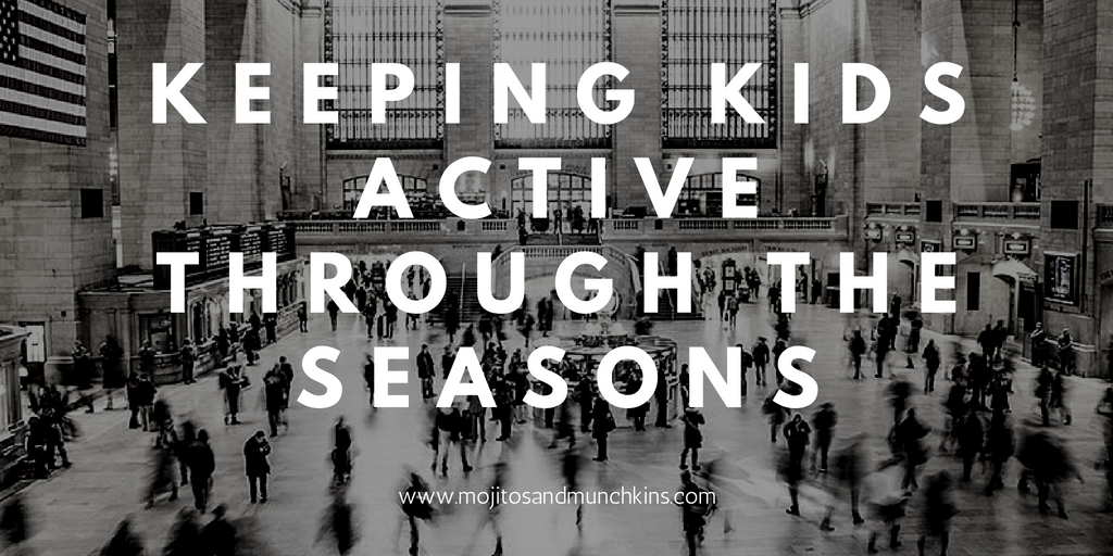 Keeping Kids Active Through the Seasons