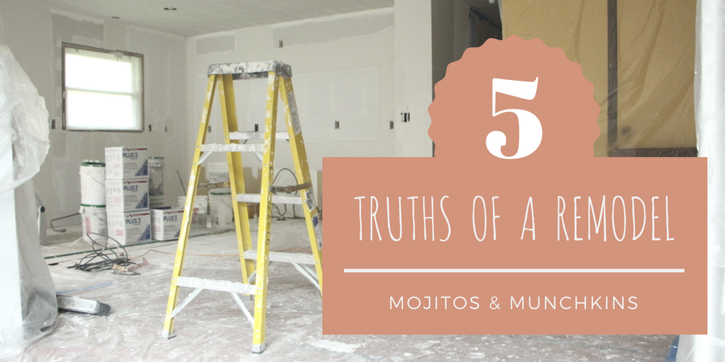 5 Truths About a Remodel