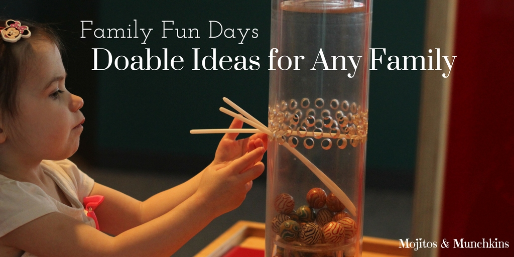 Family Fun Days: Attainable & Doable Ideas