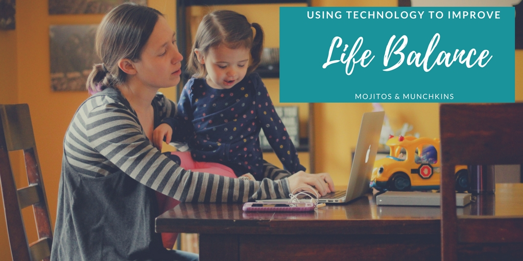 Using Technology to Improve Your Life Balance as a Working Mom